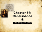Chapter 14: Renaissance & Reformation