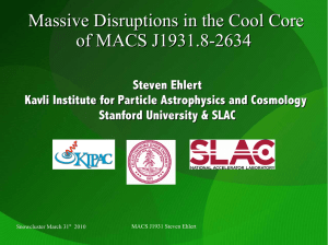 Massive Disruptions in the Cool Core of MACS J1931.8-2634 Steven Ehlert