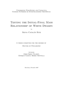 Testing the Initial-Final Mass Relationship of White Dwarfs Silvia Catal´ an Ruiz
