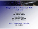 Image Analysis of Planetary Nebula NGC 6543 South Carolina State University Faculty Mentor
