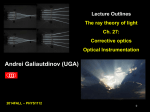 Andrei Galiautdinov (UGA) Lecture Outlines The ray theory of light Ch. 27: