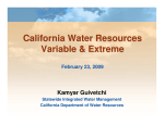 California Water Resources Variable & Extreme Kamyar Guivetchi February 23, 2009