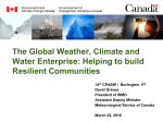 The Global Weather, Climate and Water Enterprise: Helping to build Resilient Communities