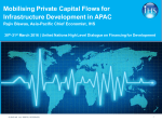 Mobilising Private Capital Flows for Infrastructure Development in APAC 30