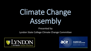 Climate Change Assembly Presented by Lyndon State College Climate Change Committee