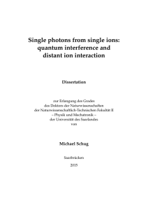 Single photons from single ions: quantum interference and distant ion interaction Dissertation