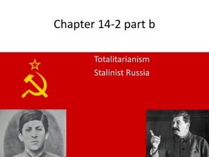 Chapter 14-2 part b Totalitarianism Stalinist Russia