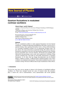 Quantum fluctuations in modulated nonlinear oscillators Vittorio Peano and M I Dykman