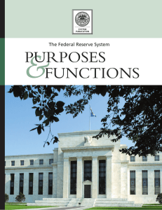 & PURPOSES FUNCTIONS The Federal Reserve System