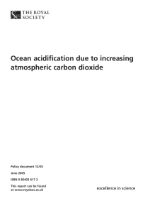 Ocean acidification due to increasing atmospheric carbon dioxide Policy document 12/05 June 2005