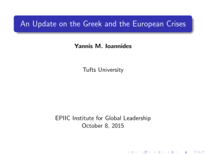 An Update on the Greek and the European Crises Tufts University