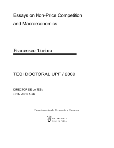 Essays on Non-Price Competition and Macroeconomics TESI DOCTORAL UPF / 2009 Francesco Turino