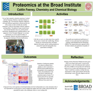 Proteomics at the Broad Institute Caitlin Feeney, Chemistry and Chemical Biology Introduction Activities
