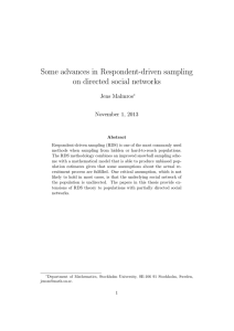 Some advances in Respondent-driven sampling on directed social networks Jens Malmros