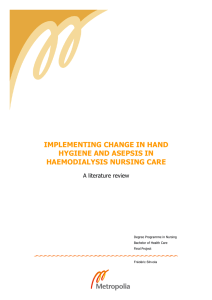 IMPLEMENTING CHANGE IN HAND HYGIENE AND ASEPSIS IN HAEMODIALYSIS NURSING CARE