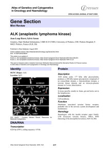 Gene Section ALK (anaplastic lymphoma kinase) Atlas of Genetics and Cytogenetics
