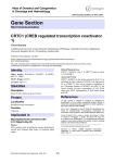 Gene Section CRTC1 (CREB regulated transcription coactivator 1) Atlas of Genetics and Cytogenetics