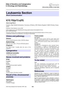 Leukaemia Section t(12;15)(p13;q25) Atlas of Genetics and Cytogenetics in Oncology and Haematology