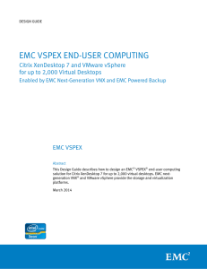 EMC VSPEX END-USER COMPUTING Citrix XenDesktop 7 and VMware vSphere EMC VSPEX