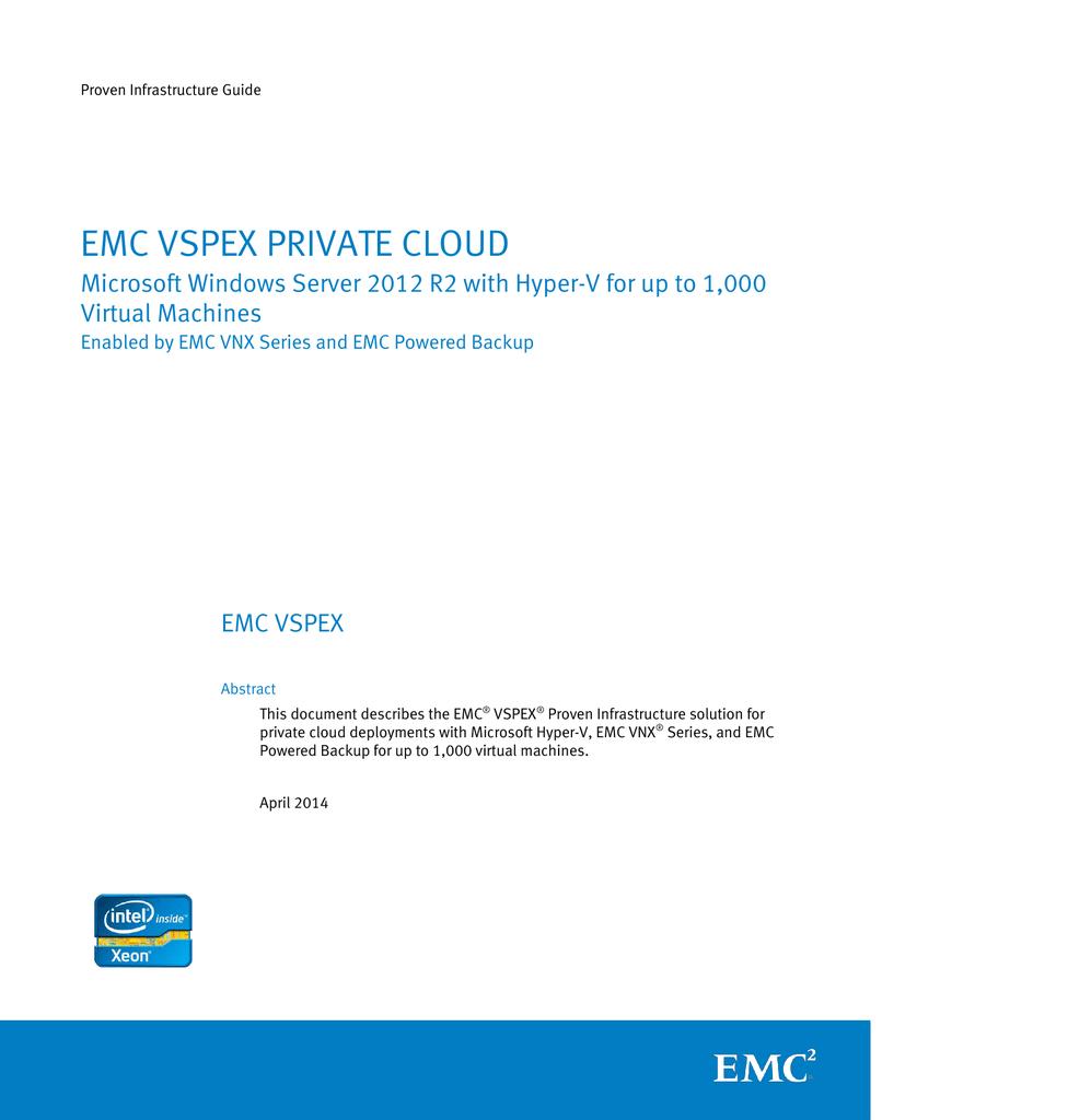 EMC VSPEX PRIVATE CLOUD Virtual Machines EMC VSPEX