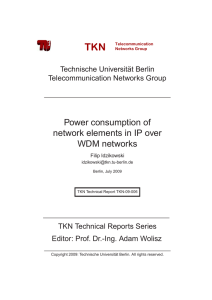 TKN Power consumption of network elements in IP over WDM networks