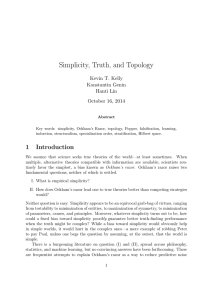 Simplicity, Truth, and Topology Kevin T. Kelly Konstantin Genin Hanti Lin
