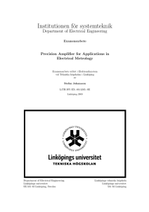 Institutionen för systemteknik Department of Electrical Engineering Precision Amplifier for Applications in
