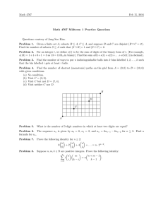 Math 4707 Feb 15, 2016 Math 4707 Midterm 1 Practice Questions