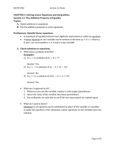 CHAPTER 2: Solving Linear Equations and Inequalities Topics: