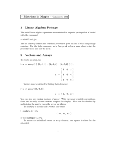 – Matrices in Maple – 1 Linear Algebra Package