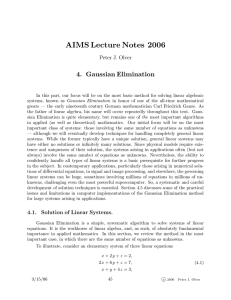AIMS Lecture Notes 2006 4. Gaussian Elimination Peter J. Olver