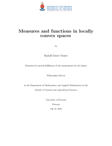 Measures and functions in locally convex spaces Rudolf Gerrit Venter