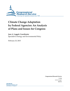 Climate Change Adaptation by Federal Agencies: An Analysis Jane A. Leggett, Coordinator