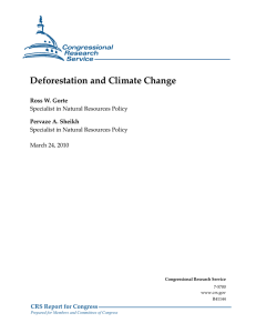 Deforestation and Climate Change CRS Report for Congress Ross W. Gorte