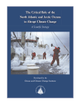 The Critical Role of the North Atlantic and Arctic Oceans