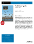 The Ethics of Species An Introduction About the Book www.cambridge.org/us/philosophy