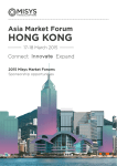 HONG KONG Asia Market Forum 17–18 March 2015 2015 Misys Market Forums