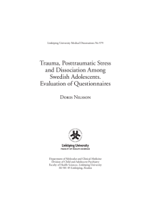 Trauma, Posttraumatic Stress and Dissociation Among Swedish Adolescents. Evaluation of Questionnaires