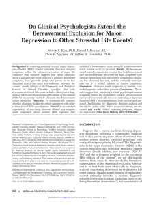 Do Clinical Psychologists Extend the Bereavement Exclusion for Major