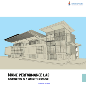 Music performance lab Architecture as a sensory conductor 1 ©