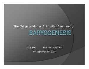The Origin of Matter-Antimatter Asymmetry Ning Bao Prashant Saraswat