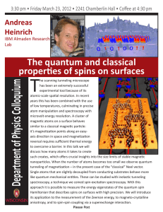 T  The quantum and classical properties of spins on surfaces