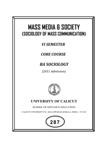 MASS MEDIA & SOCIETY 287 (SOCIOLOGY OF MASS COMMUNICATION) BA SOCIOLOGY