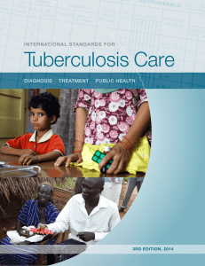 Tuberculosis Care international standards For 3rd edition, 2014