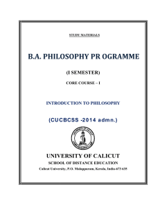 B.A. PHILOSOPHY PR OGRAMME UNIVERSITY OF CALICUT (CUCBCSS -2014 admn.) (I SEMESTER)