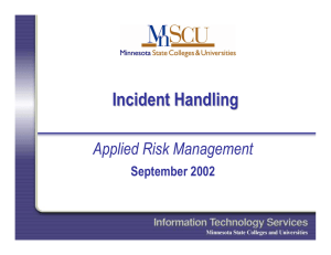 Incident Handling Applied Risk Management September 2002