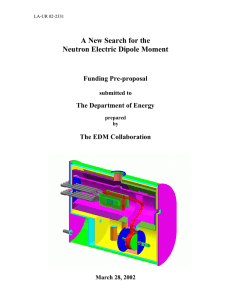 A New Search for the Neutron Electric Dipole Moment Funding Pre-proposal