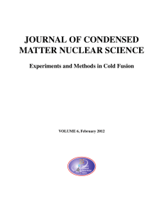 JOURNAL OF CONDENSED MATTER NUCLEAR SCIENCE Experiments and Methods in Cold Fusion