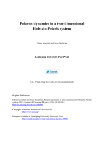 Polaron dynamics in a two-dimensional Holstein-Peierls system Linköping University Post Print
