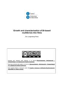 Growth and characterisation of Bi-based multiferroic thin films Eric Langenberg Pérez